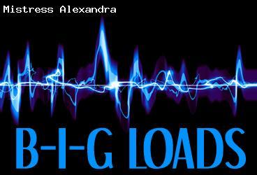 B-I-G Loads!