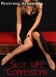 Slut wife confessions