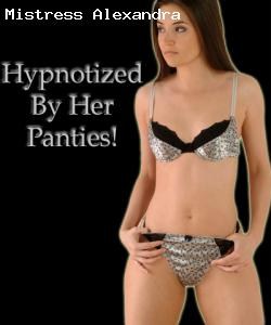 Hypnotized by Her Panties!