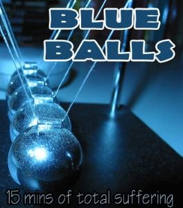 Audio: Blueballs, 15+ minutes of total ball suffer