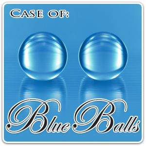 Case of Blueballs