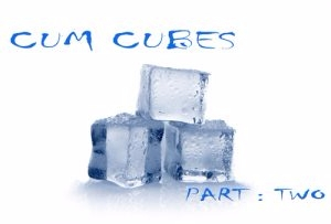 Cum Cubes, Part 2