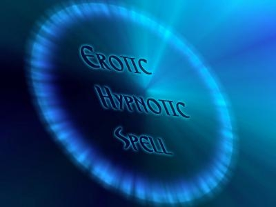 Erotic Mp3: Erotic Hypnotic Spell