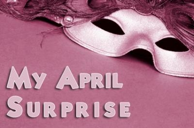 My April Surprise
