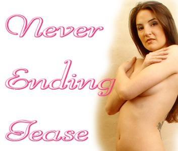 Never Ending Tease