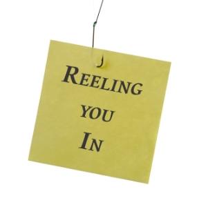 Reeling you in