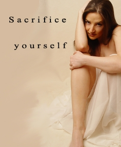 Sacrifice Yourself