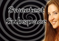 Sweetest subpace