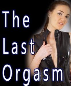 The Last Orgasm