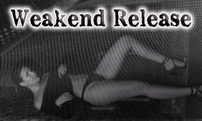 Weakend Release!